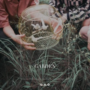 O.O.O 밴드 [EP] - GARDEN [REC,MIX,MA] Mixed by 김대성
